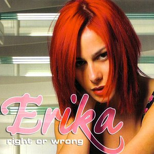 Erika альбом Right Or Wrong