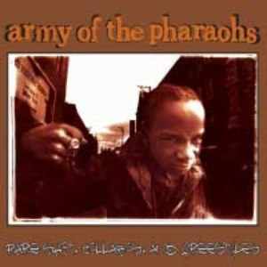 Army of the Pharaohs альбом rare shit, collabos and freestyles