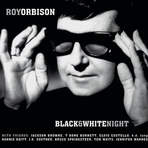 Roy Orbison альбом Black & White Night
