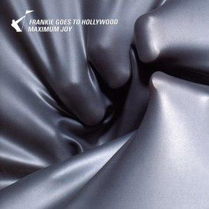 Frankie Goes To Hollywood альбом Maximum Joy