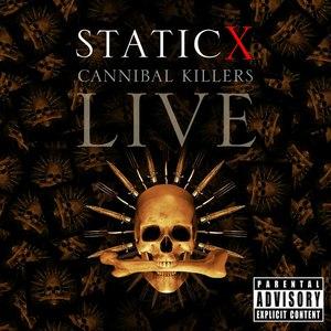 Static-X альбом Cannibal Killers Live