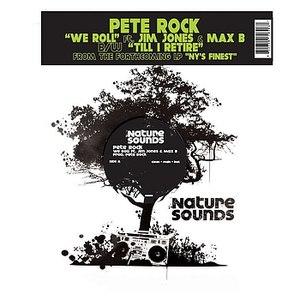 Pete Rock альбом We Roll / Till I Retire