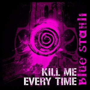 Blue Stahli альбом Kill Me Every Time