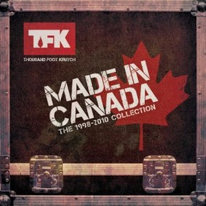 Thousand Foot Krutch альбом Made In Canada: The 1998 - 2010 Collection