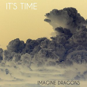 Imagine Dragons альбом It's Time EP