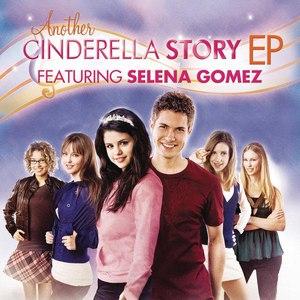 Selena Gomez альбом Another Cinderella Story