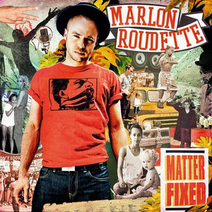 Marlon Roudette альбом Matter Fixed