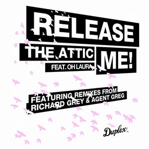 The Attic альбом Release Me (feat. Oh Laura)