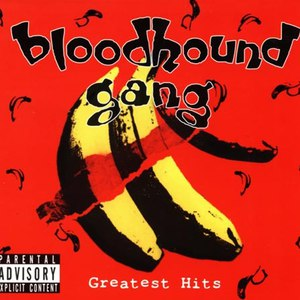 Bloodhound Gang альбом Greatest Hits