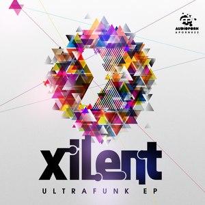 Xilent альбом Ultrafunk EP