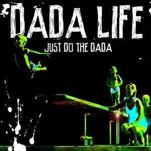Dada Life альбом Just Do The Dada