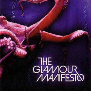 The Glamour Manifesto альбом The Glamour Manifesto