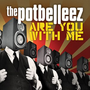 The Potbelleez альбом Are You With Me