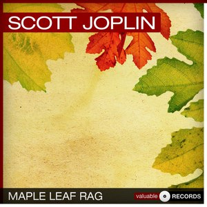 Scott Joplin альбом Maple Leaf Rag