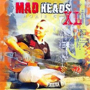 Mad Heads XL альбом Nadiya Yea (Ukrainian ska-reggae-rock)