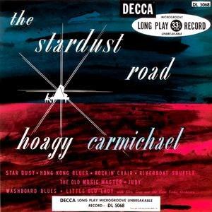 Hoagy Carmichael альбом The Stardust Road