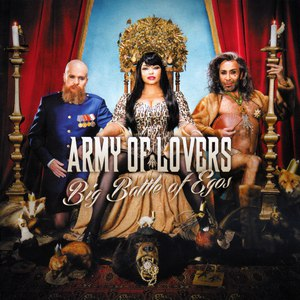 Army Of Lovers альбом Big Battle of Egos