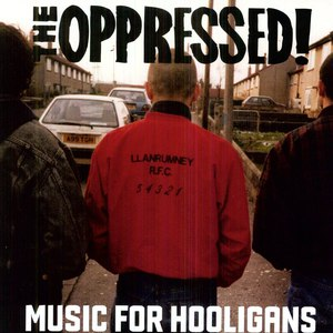 The Oppressed альбом Music For Hooligans