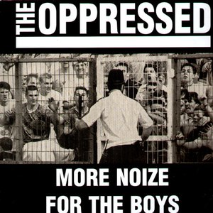 The Oppressed альбом More Noize for the Boys