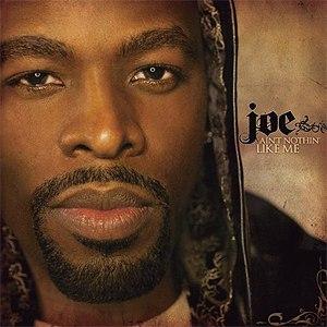 JOE альбом Ain't Nothin' Like Me