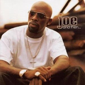 JOE альбом And Then...