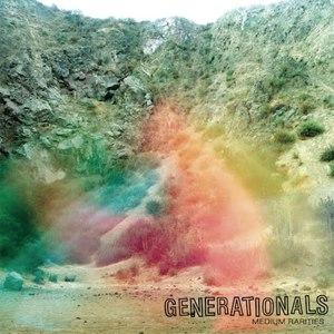 Generationals альбом Medium Rarities