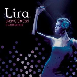 Lira альбом Live In Concert - A Celebration