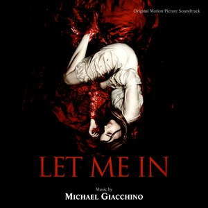 Michael Giacchino альбом Let Me In