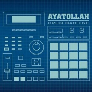 Ayatollah альбом Drum Machine