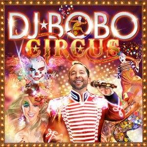 DJ Bobo альбом Circus