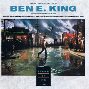 Ben E. King альбом The Ultimate Collection: Stand by me