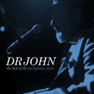 Dr. John альбом The Best Of The Parlophone Years