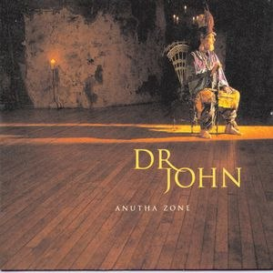 Dr. John альбом Anutha Zone