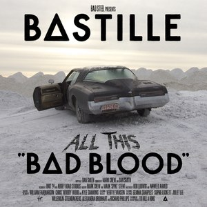 Bastille альбом All This Bad Blood
