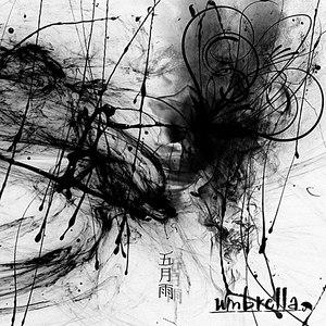 Umbrella альбом 五月雨