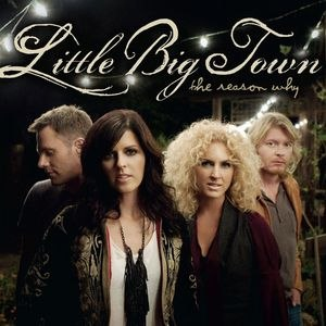 Little Big Town альбом The Reason Why