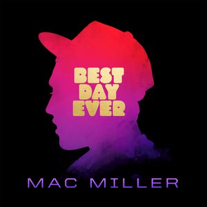 Mac Miller альбом Best Day Ever (5th Anniversary Remastered Edition)