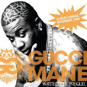 Gucci Mane альбом Wasted: The Prequel