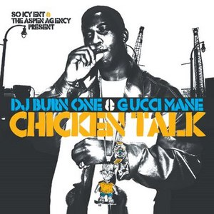 Gucci Mane альбом Chicken Talk
