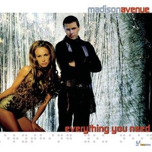 Madison Avenue альбом Everything You Need