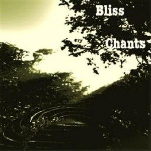 Bliss альбом Chants