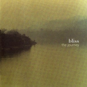 Bliss альбом The Journey