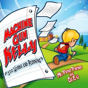 Machine Gun Kelly альбом 100 Words and Running