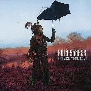 Kula Shaker альбом Shower Your Love