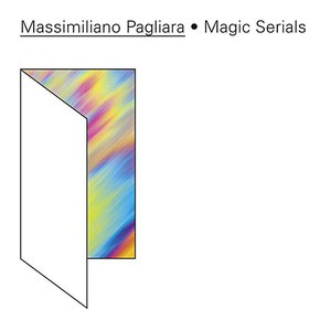 Massimiliano Pagliara альбом Magic Serials