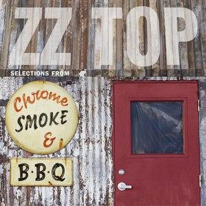 ZZ Top альбом Chrome, Smoke & BBQ