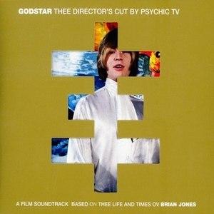 Psychic TV альбом Godstar: Thee Director's Cut