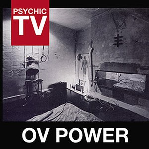 Psychic TV альбом Ov Power