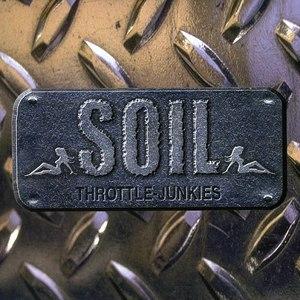 Soil альбом Throttle Junkies