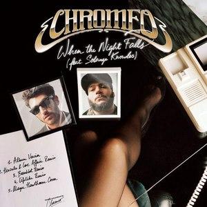 Chromeo альбом When the Night Falls
